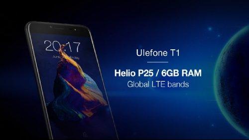 Анонсы: Ulefone T1 получит Helio P25, 6 Гб ОЗУ и сдвоенную камеру